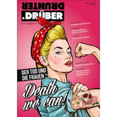 DRUNTER & DRÜBER Part 7